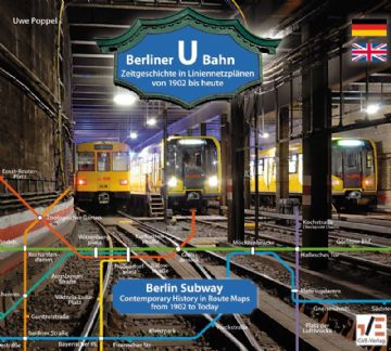 History of Berlin U-Bahn 1902-2017